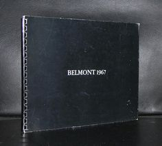 Robert Barry: Belmont 1967, 1977. Book. Published by the Municipal Van Abbemuseum, Eindhoven and the Museum Folkwang Essen. Printed by: lecturis in Eindhoven.