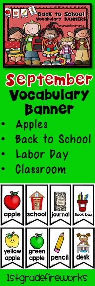 Vocabulary Banners for the month of SEPTEMBER Banners can be hung on a string, a ribbon, a pocket chart.  Banners make a HUGE RESOURCE for writing centers. ESL students will have a visual for language aquisition. Emergent readers will have scaffolded support for writing. September themes include: Apples, Back to School, School Supplies, Classroom Supplies 2 banners to a page, 30 Banners total.https://www.teacherspayteachers.com/Product/September-Vocabulary-Banners-2581312
