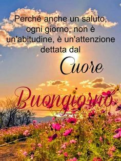 Italian Greetings, Italian Quotes, Good Morning Good Night, My Prayer, Happy Sunday, Prayers, Painting, Good Afternoon, Thoughts