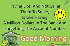 Please keep your account no. safe :D Good Morning Good Night, Make You Cry, Beautiful Morning, Morning Quotes, Encouragement, Inspirational Quotes, Messages, Smiley, Quotes Inspirational