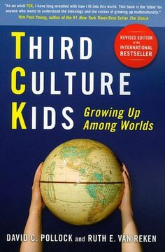 Third Culture Kids, Revised Edition: The Experience of Growing Up Among Worlds. I loved Dave Pollock.