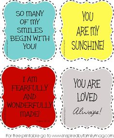 4 You Are Loved Printable Reminders - Free and perfect for framing! I made these to put in my sons room. He struggles with feeling loved esp. when he is sent to his room to think about a situation. Now he has these to stare at!