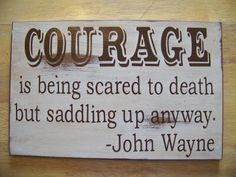 """ANGIE'S BLOG """"FROM MY HOME TO YOURS"""": IS YOUR NAME COURAGE?"""
