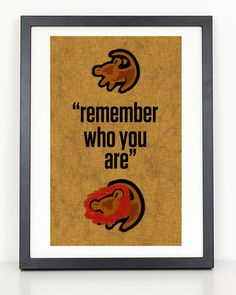 Remember Who You Are - Lion King Poster<br /><br />Printed on high quality glossy photo paper<br />Frame not included<br />Colors vary monitor to monitor<br /><br />Bigger sizes available upon request<br />shipped in durable cardboard poster tube Lion King Room, Lion King Nursery, Lion King Baby Shower, Disney Love, Disney Art, Leyla Rose, Poster On, Poster Prints, Poster Ideas