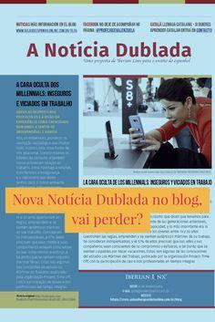 Nova Notícia Dublada no meu blog: http://aulasdeespanholonline.com.br/blog/a-cara-oculta-dos-millennials/. #notícias #espanhol #noticia #español #audio #nativo #castelhano