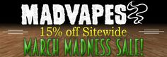 Vapor Joes - Daily Vaping Deals: FINAL DAYS:  MADVAPES 15% OFF SITEWIDE