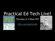 Practical Ed Tech Live - Recording and Questions