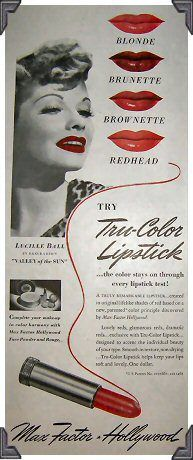 Max factor advert with Lucille Ball (August 6, 1911 – April 26, 1989)