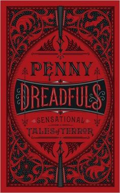 Penny Dreadfuls: Sensational Tales of Terror (Barnes & Noble Leatherbound Classic Collection): Amazon.co.uk: 9781435162761: Books