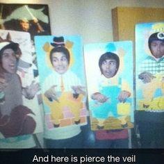 I present to you Pierce The Veil.