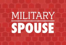 Military spouses support those that protect us. The level of dedication, strength, and loyalty cannot be stressed enough.