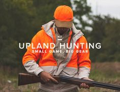 Small Game, Big Gear Kit: Upland Hunting