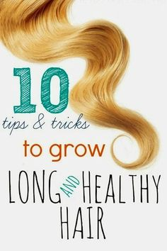 10 Tips & tricks To Grow Your Hair Long - The Beauty Goddess