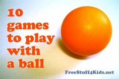 This 10 games to play with a ball is free for you today to print out!
