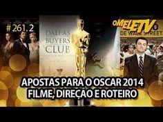 Apostas para o Oscar - Filme, direção e roteiro   OmeleTV #261.2