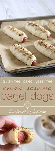 Hot dogs wrapped in a chewy, yeast free bagel dough with roasted garlic and onion baked right in then topped with an onion sesame mixture. Gluten Free Hot Dogs, Best Gluten Free Recipes, Dog Recipes, Paleo Recipes, Paleo Meals, Paleo Food, Sesame Bagel, Breakfast Recipes, Dessert Recipes