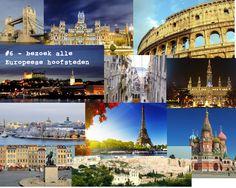 #6 - alle hoofdsteden van Europa bezoeken