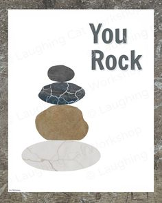 You Rock Art Funny Quote Art Positive wall art Funny