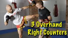 3 Muay Thai Counter Techniques To The Overhand Right