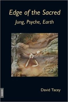 Edge of the Sacred: Jung, Psyche, Earth: David Tacey: 9783856307295: Amazon.com: Books