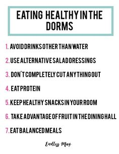 How to eat healthy in the dorms! Great tips for staying healthy in college.