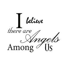I believe there are angels among us. I do. Some are earth angels. ❤️