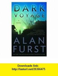 Dark Voyage Publisher Random House Trade Paperbacks Alan Furst ,   ,  , ASIN: B004W95LTU , tutorials , pdf , ebook , torrent , downloads , rapidshare , filesonic , hotfile , megaupload , fileserve