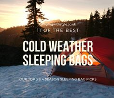 These Are The Best Sleeping Bags For Cold Weather Camping  #sleepingbags #camping #sleepingbag #campinggear