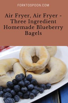 Air Fryer, Air Fryer -Three Ingredient Homemade Blueberry Bagels Recipes For Beginners, My Recipes, Bagel Ingredients, Blueberry Bagel, Bagel Toppings, Hand Cut Fries, The Slow Roasted Italian, Homemade French Fries, Bread Bun