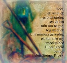 Helen Steiner Rice, Me Quotes, Qoutes, Bible Journaling For Beginners, Afrikaanse Quotes, Christian Messages, Prayers, Inspirational Quotes, Sayings