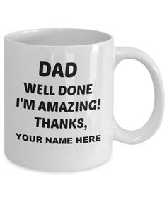 Great Gifts For Men, Gifts For Dad, Dear Dad, Funny Fathers Day, Dad Mug, White Ceramics, Coffee Mugs, Best Gifts, Dads