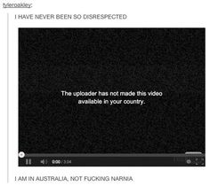 On the pains of being an Australian internet user. | 29 Times Australians Were The Realest On Tumblr
