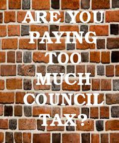 Suspect you are paying too much council tax? Here's some handy advice on how to find out and make a claim.