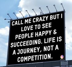 ❝Call me crazy, but I love to see people happy & succeeding. Life is a journey, not a competition. Mood Quotes, True Quotes, Positive Quotes, Motivational Quotes, Inspirational Quotes, Romance Quotes, Qoutes, Quotes Quotes, Funny Quotes