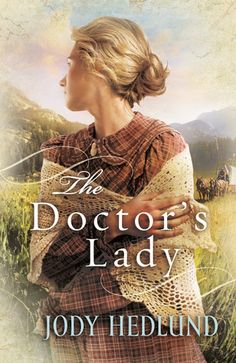 """Read """"Doctor's Lady, The"""" by Jody Hedlund available from Rakuten Kobo. Historical Romance from the Author of The Preacher's BridePriscilla White knows she'll never be a wife or mother and fee. Historical Romance Novels, Historical Fiction, Romance Books, Christian Fiction Books, Thing 1, Inspirational Books, Love Book, Great Books, So Little Time"""