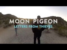 Moon Pigeon - Letters From Thieves (Ken Andrew's Mix) - YouTube
