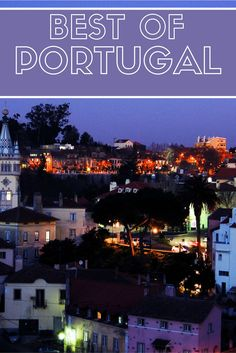 What to do in Portugal.