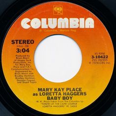 Mary Kay Place As Loretta Haggers* - Baby Boy / Streets Of This Town (Ode To Fernwood)