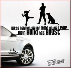 Auto Aufkleber Kind an Leine Nehmen sie Ihr Kind an die Leine , mein Hund hat angst http://www.siviwonder.de/shop/product_info.php?info=p1246_312G-Auto-Aufkleber-Kind-an-Leine.html