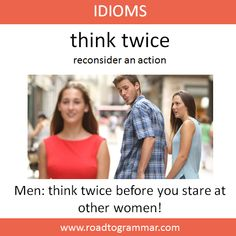 Idiom: Think Twice! Slang English, Learn English Grammar, Learn English Words, English Idioms, English Phrases, English Writing, English Conversation Learning, English Learning Spoken, English Language Learning