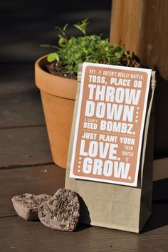 """i like the """" plant your love, then watch it grow"""" part"""