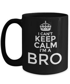 I Cant Keep Calm Am A Bro