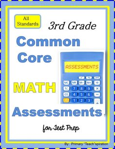 This Test Prep packet addresses ALL 3rd Grade CCSS math standards, with six assessment problems for each one.  They are written in a format similar to Common Core State assessments.: This Test Prep packet addresses ALL 3rd Grade CCSS math standards, with six assessment problems for each one.  They are written in a format similar to Common Core State assessments.