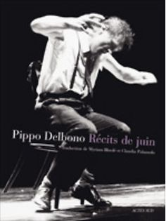 """Récits de juin"" Pippo Delbono Concert, Movies, Movie Posters, Inspiration, Contemporary Dance, June, 2016 Movies, Biblical Inspiration, Film Poster"