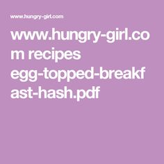 www.hungry-girl.com recipes egg-topped-breakfast-hash.pdf