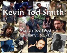 Kevin Tod Smith - RIP