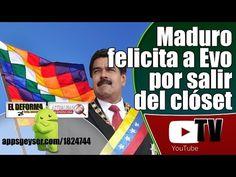 Maduro felicita a Evo y a todos los pueblos indígenas por salir del clóset