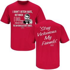 Arizona Cardinals Fans. Stay Victorious (Anti-49ers). T-Shirt