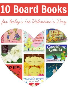 10 great board books to develop your baby's love of books.