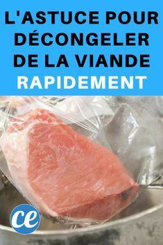 L'Astuce Pour Décongeler de la Viande Rapidement.